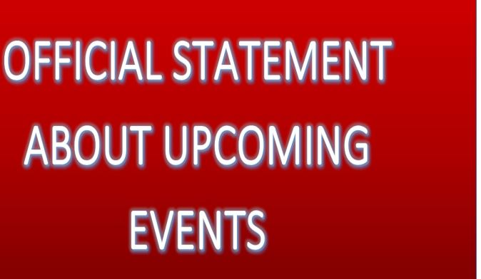 Official Statement About Upcoming Events